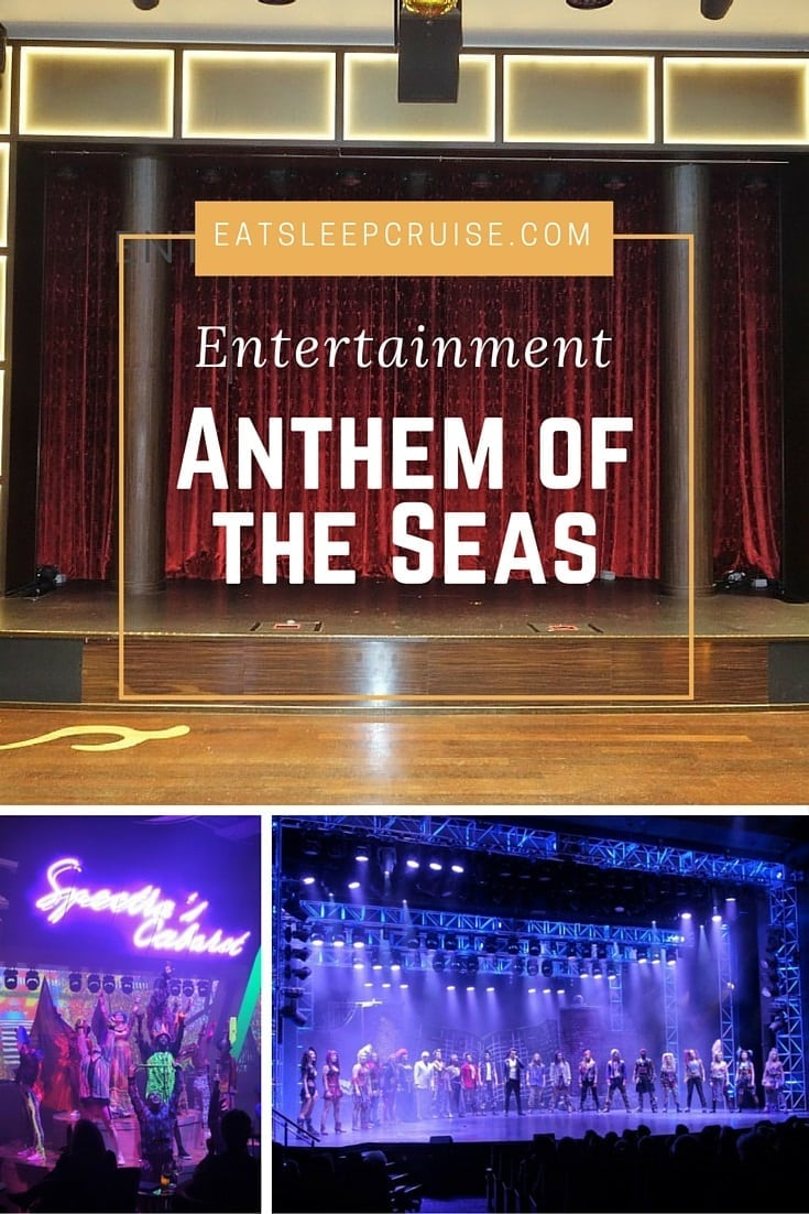 Anthem of the Seas Entertainment