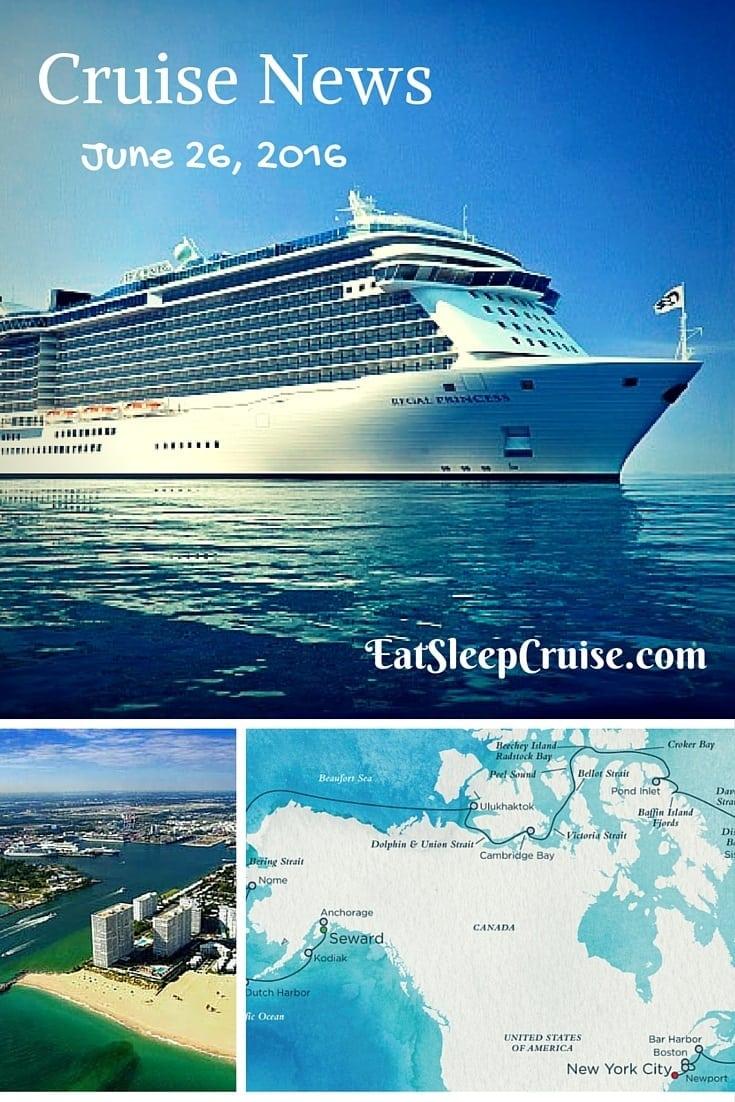 Cruise News JUne 26, 2016