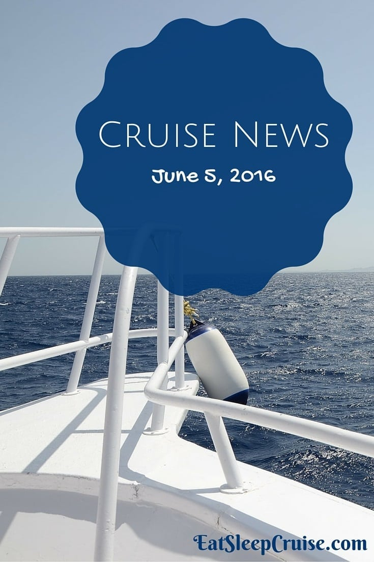 Cruise News June 5