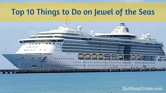 Jewel of the Seas - Best Cruise Deals - Dreamlines