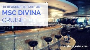 10 Reasons to Take an MSC Divina Cruise