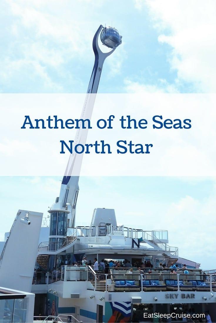 Anthem of the Seas North Star