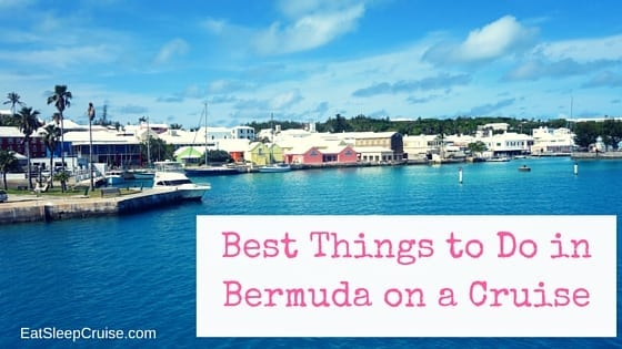 Best Things To Do In Bermuda On A Cruise Eatsleepcruise Com