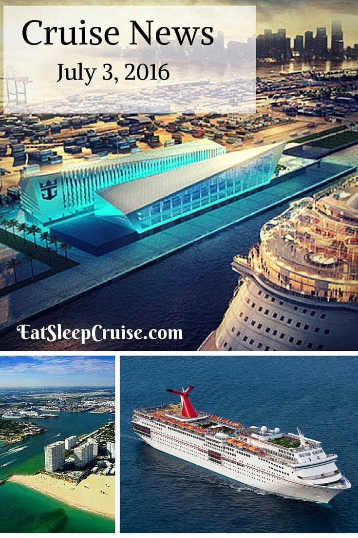 Cruise News July 3