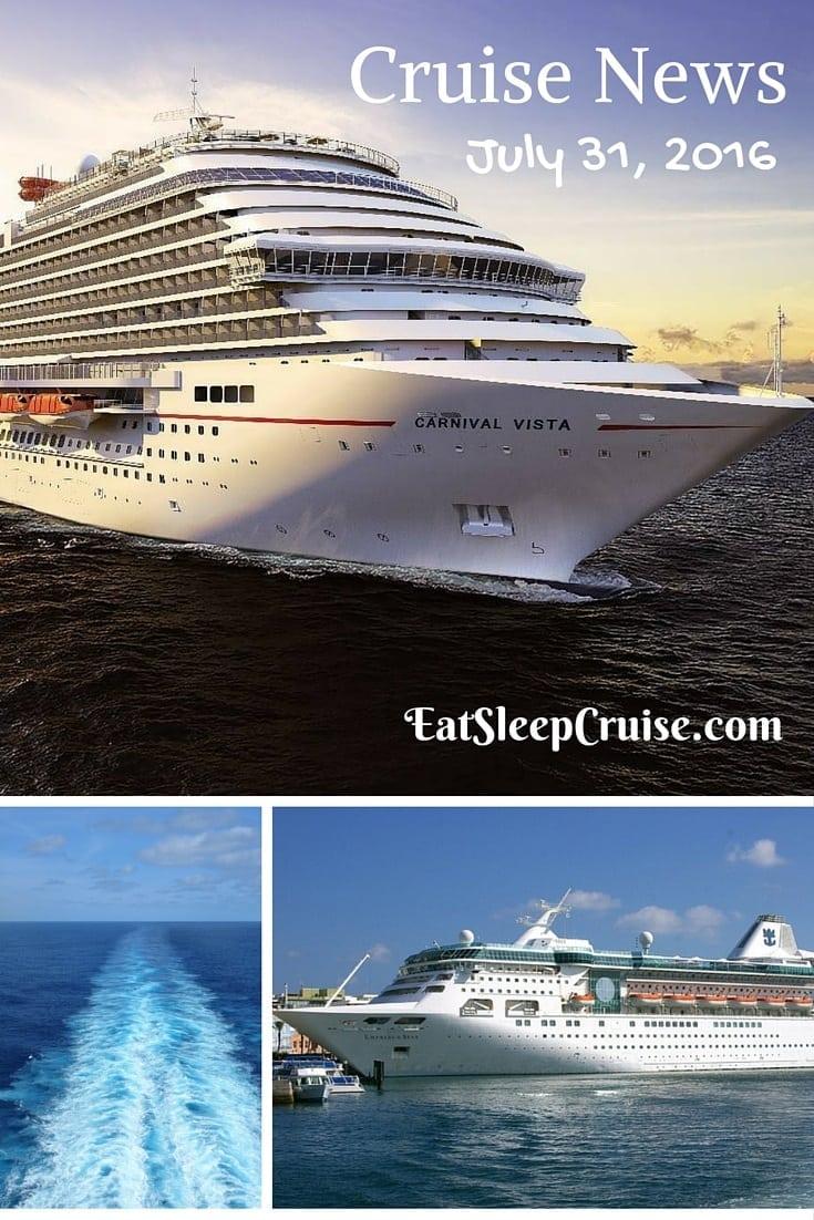 Cruise News July 31 2016