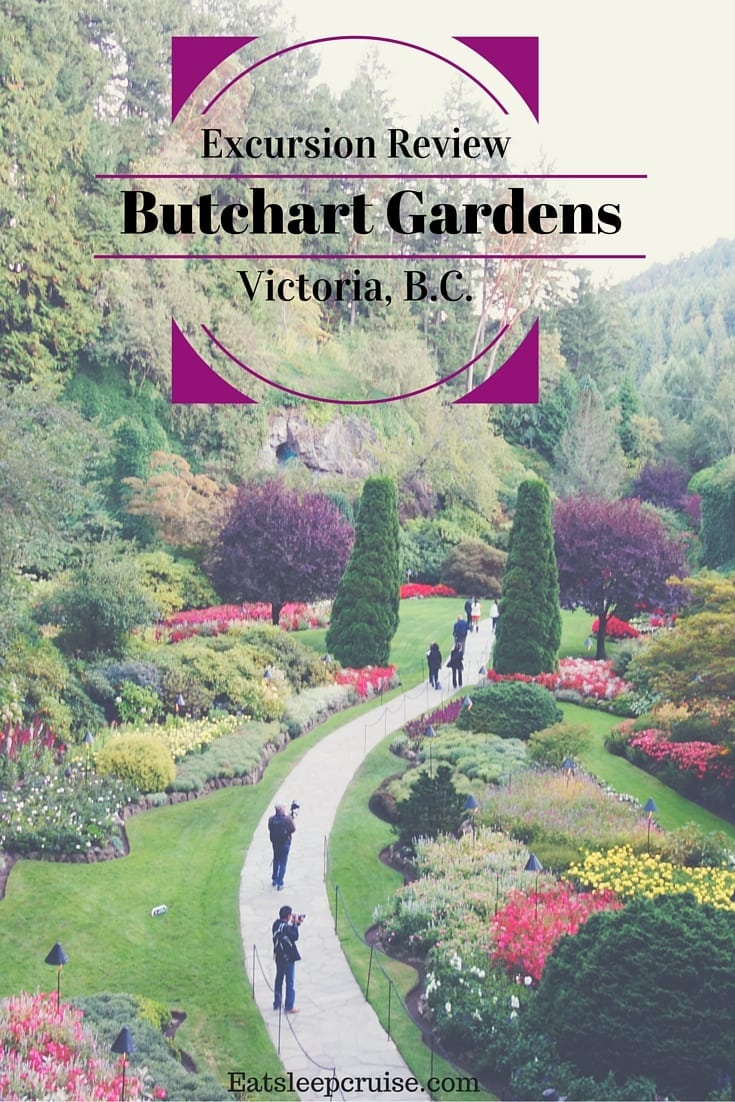 Excursion Review: Butchart Gardens