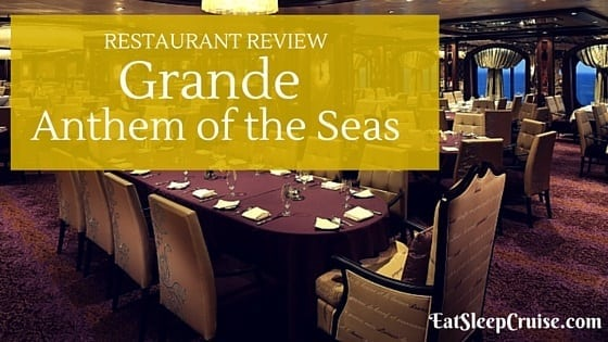 Review: Grande Anthem of the Seas