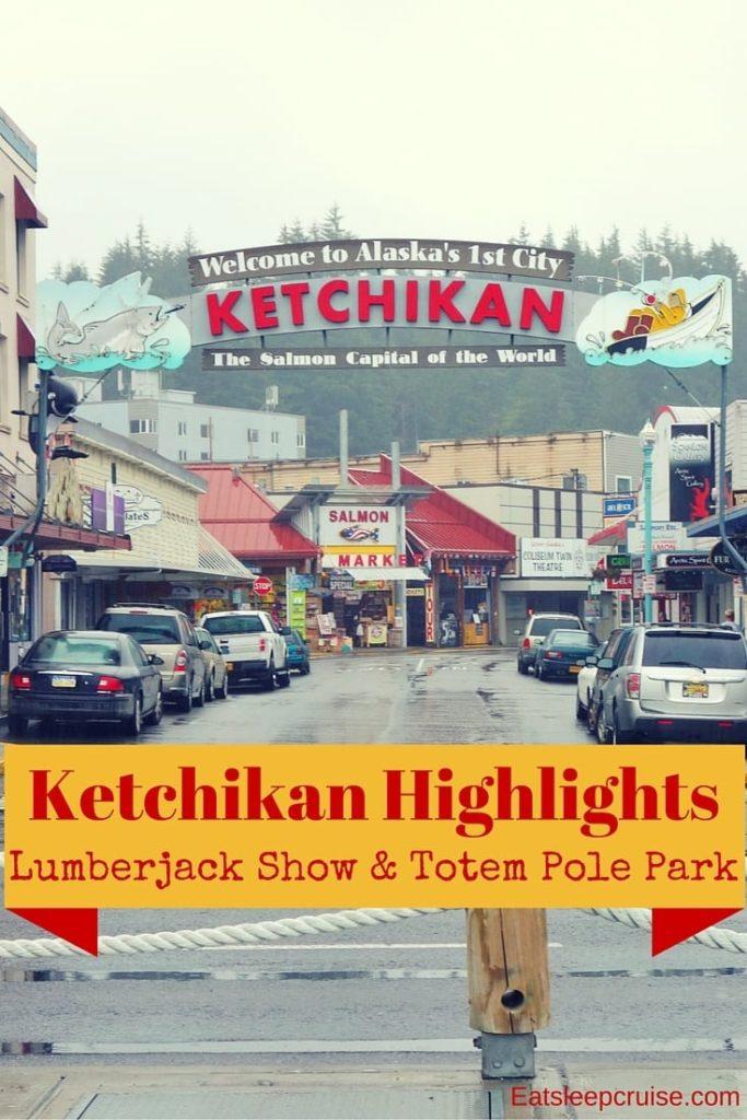Ketchikan Highlights