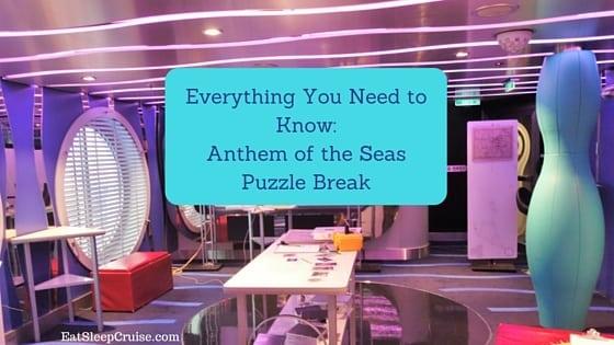 Anthem Of The Seas Puzzle Break Eatsleepcruise Com