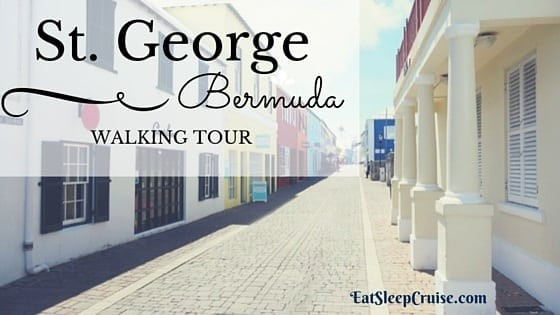 St Georges Bermuda Walking Tour