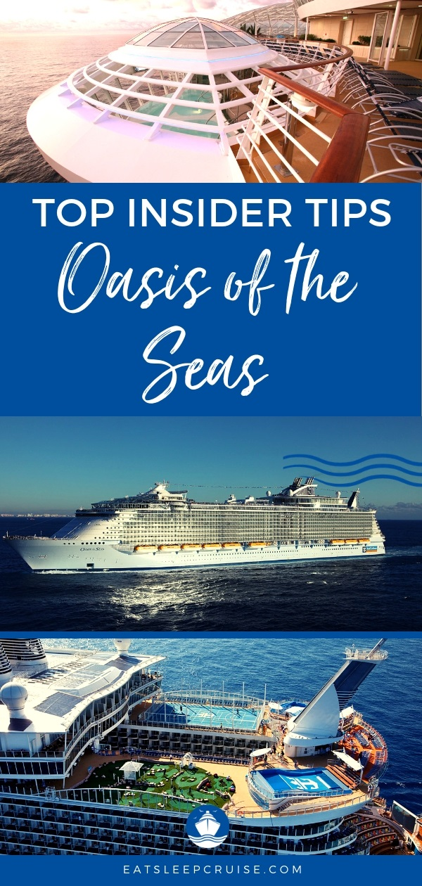 Top 15 oasis of the seas tips