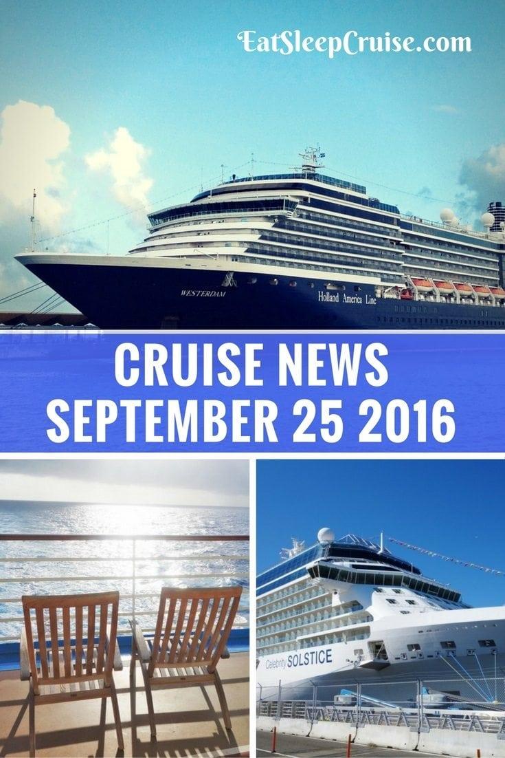 Cruise News September 25 2016