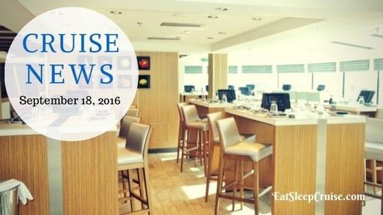 Cruise News September 18, 2016