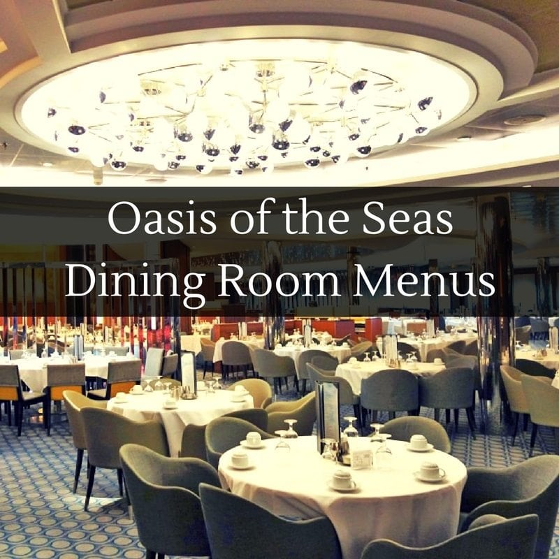 New Main Dining Room Menus On Oasis Of The Seas