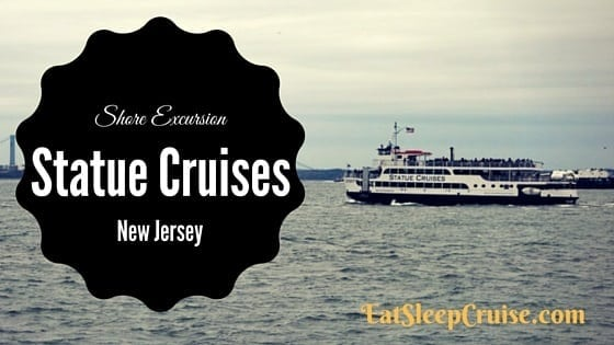 Shore Excursion Review: Statue Cruises from New Jersey