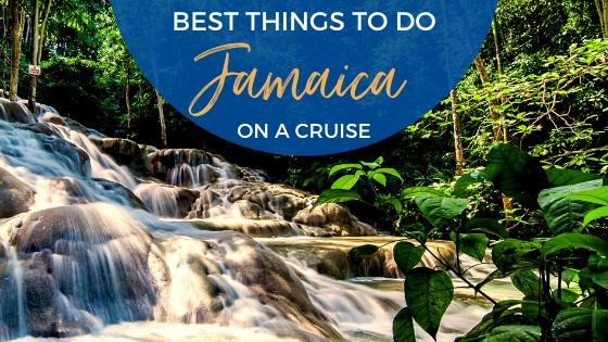 Best Things to Do in Jamaica on a Cruise in 2020