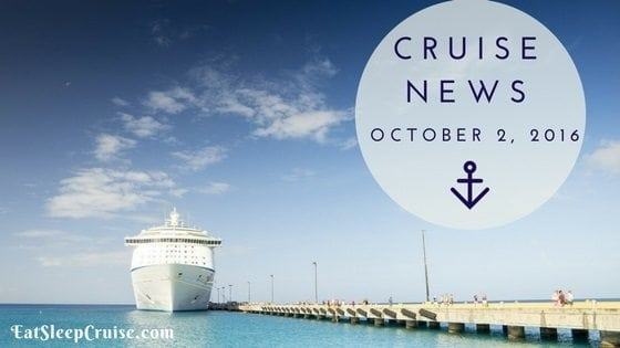 Cruise News October 2, 2016