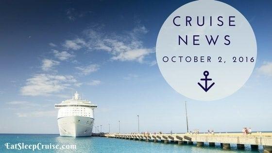 Cruise News October 2, 2016