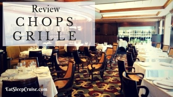 Chops Grille Oasis of the Seas Review