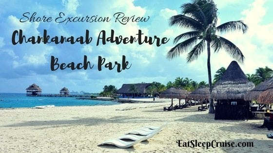 Shore Excursion Review: Chankanaab Adventure Beach Park