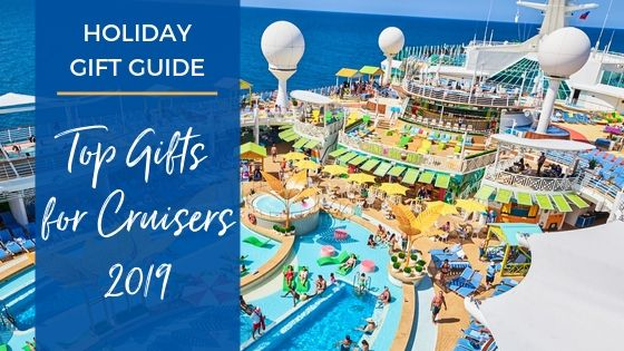 Top 25 Cruise Gifts for 2019