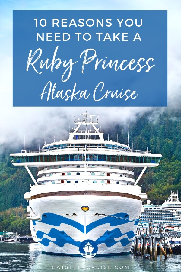 Ruby Princess Alaska Cruise