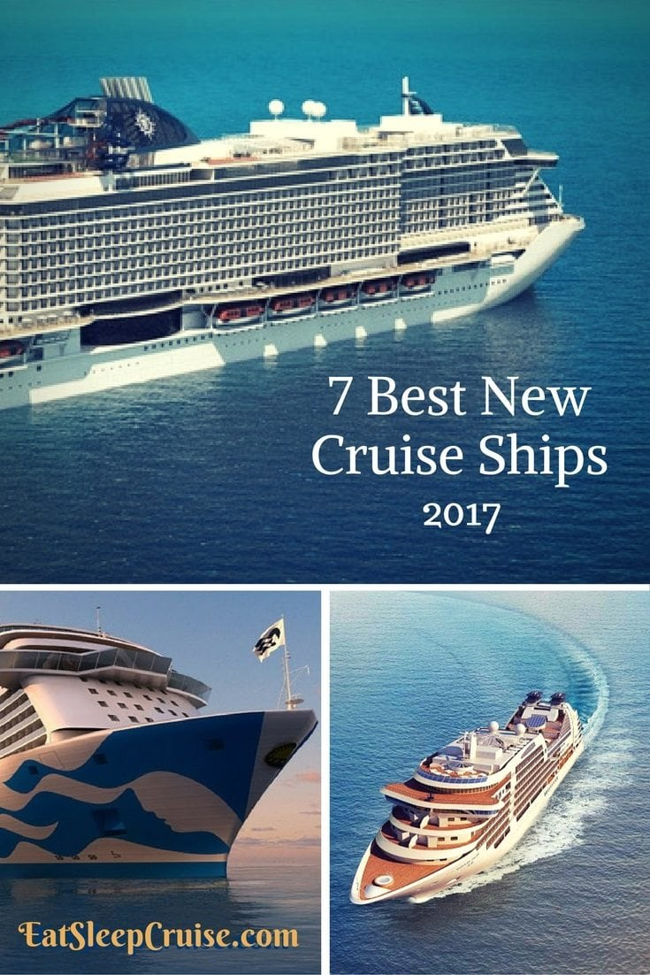 7 Best New Cruise Ships