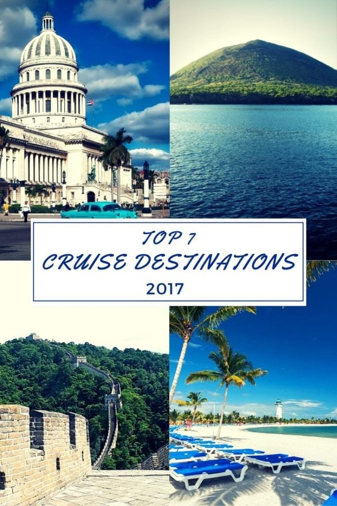 7 Top Cruise Destinations 2017