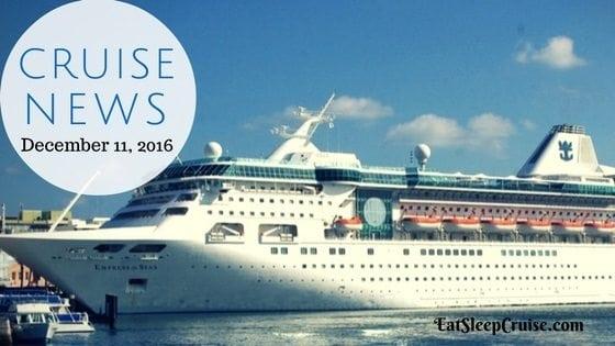 Cruise News December 11, 2016
