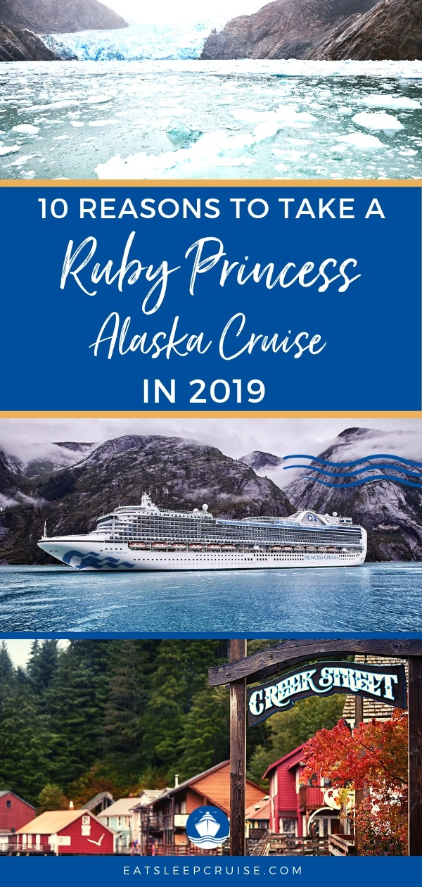 Why Sail Ruby Princess to Alaska in 2019