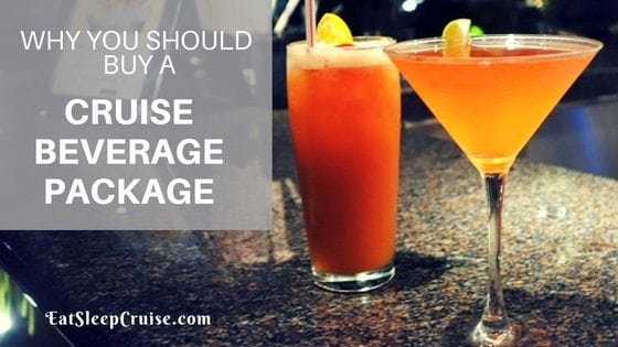 Why Should You Buy a Cruise Beverage Package