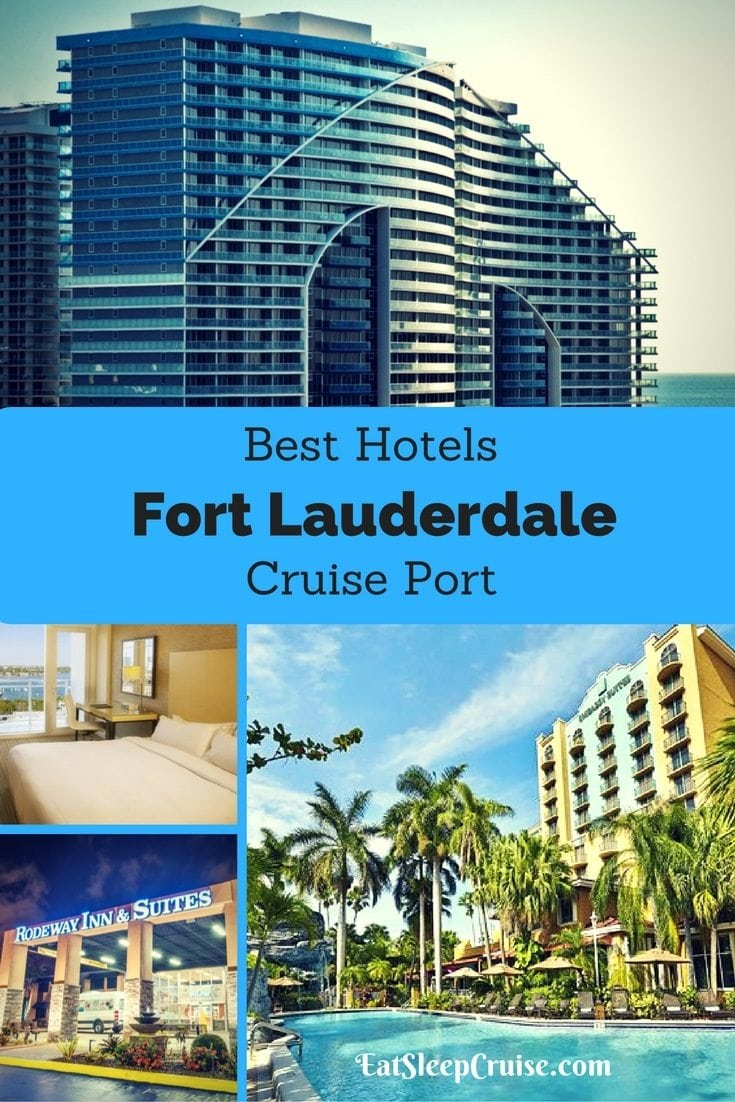 2017 Edition Best Hotels Near Fort Lauderdale Cruise Port
