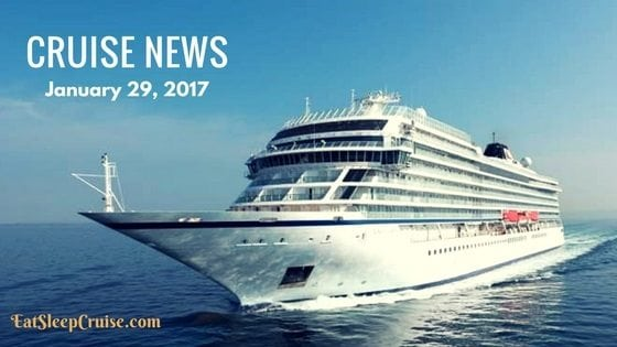 Cruise News January 29 2017