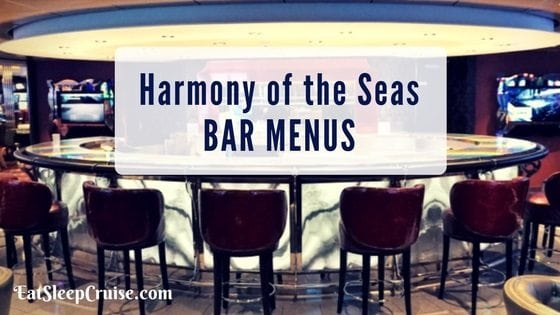 New Harmony of the Seas Bar Menus