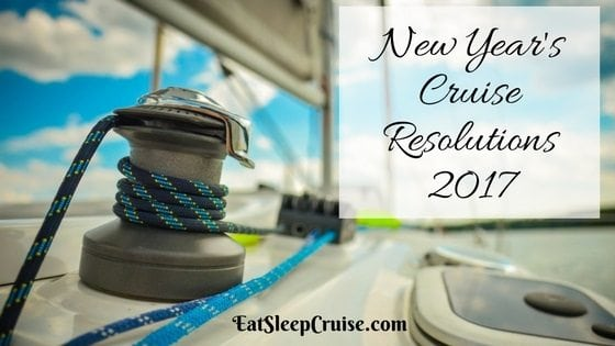 What Are Your New Year's Cruise Resolutions?