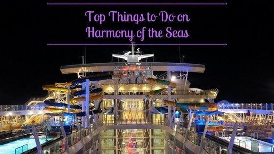 Top Things To Do On Harmony Of The Seas Eatsleepcruise Com