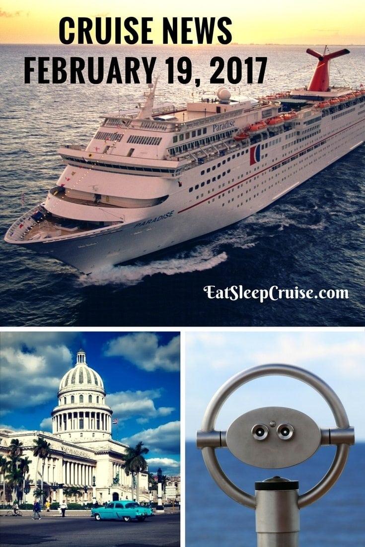 Cruise News February 19. 2017