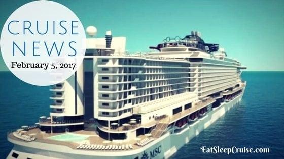 Cruise News February 5, 2017