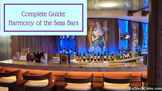 Complete Guide to Harmony of the Seas Bars