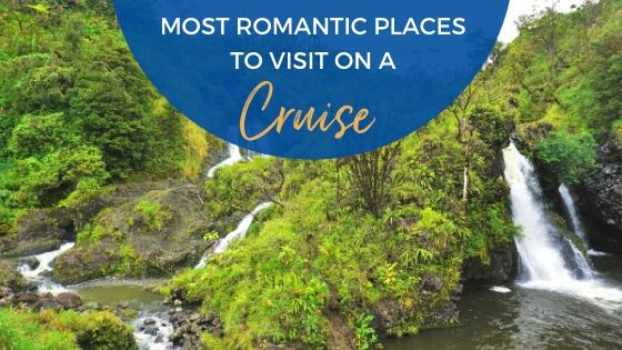 Most Romantic Places to Visit on a Cruise