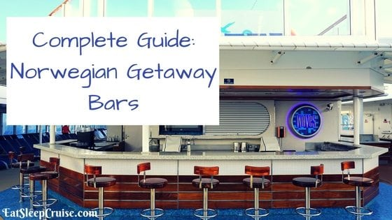 Complete Guide to Norwegian Getaway Bars