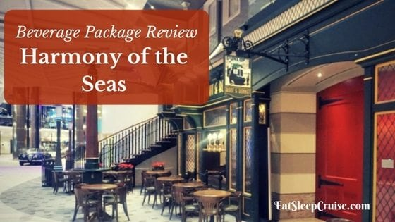Harmony of the Seas Beverage Package Review