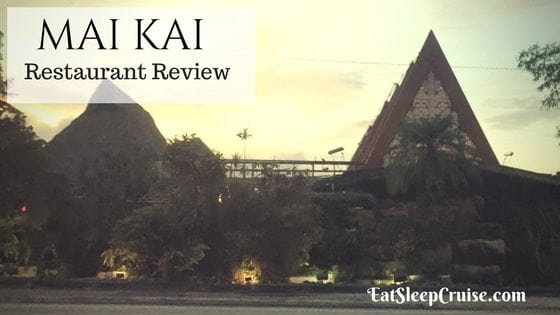 Mai Kai Restaurant Review