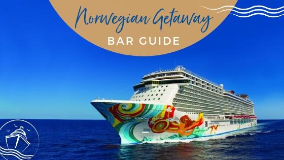 Complete Guide to Norwegian Getaway Bars