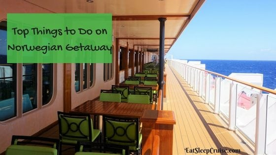 Our Picks For The Top 25 Things To Do On Norwegian Getaway