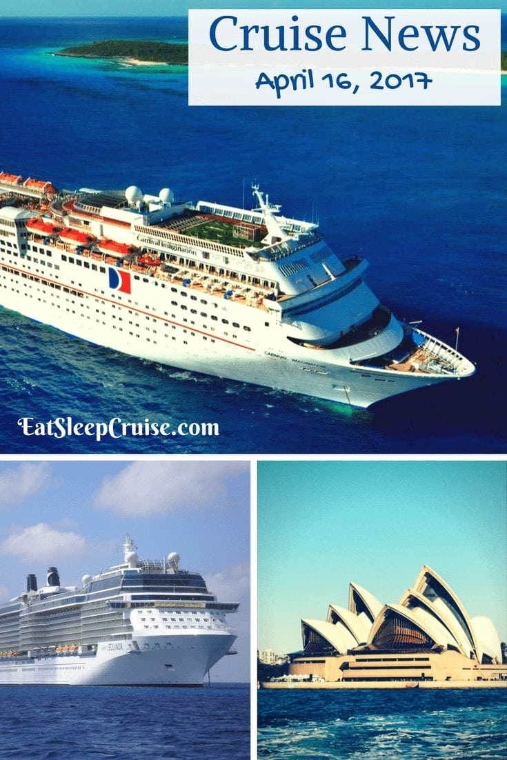 Cruise News April 16, 2017