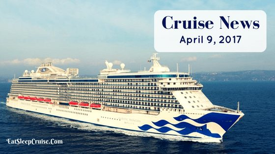 Cruise News April 9, 2017