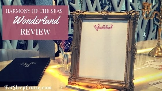 Wonderland Harmony of the Seas Review