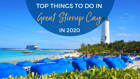 best things to do in Great Stirrup Cay, Bahamas.