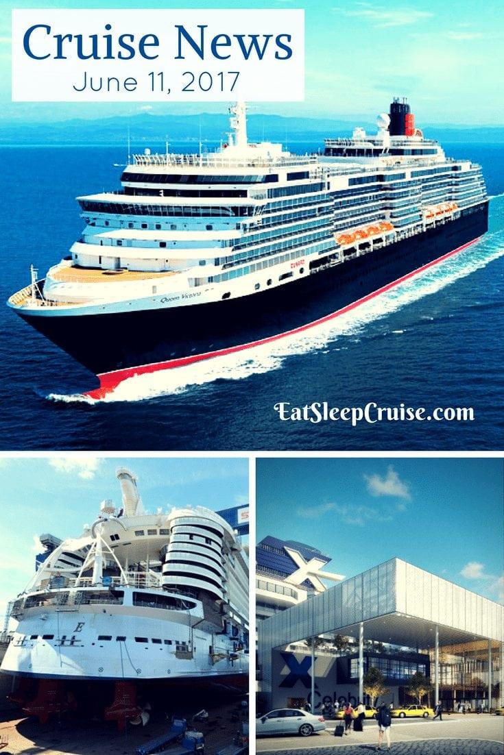 Cruise News June 11, 2017